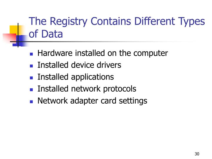 The Registry Contains Different Types of Data