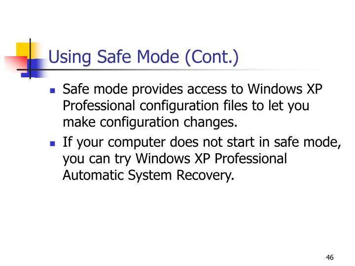Using Safe Mode (Cont.)
