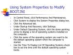 using system properties to modify boot ini