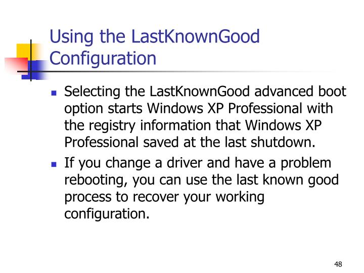 Using the LastKnownGood Configuration