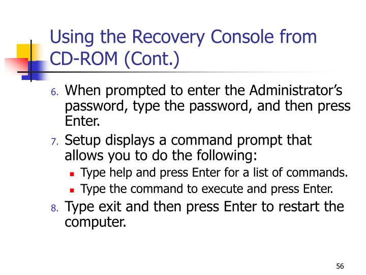 Using the Recovery Console from  CD-ROM (Cont.)