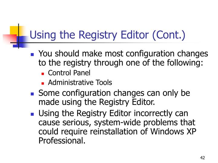 Using the Registry Editor (Cont.)