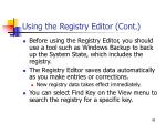 using the registry editor cont1