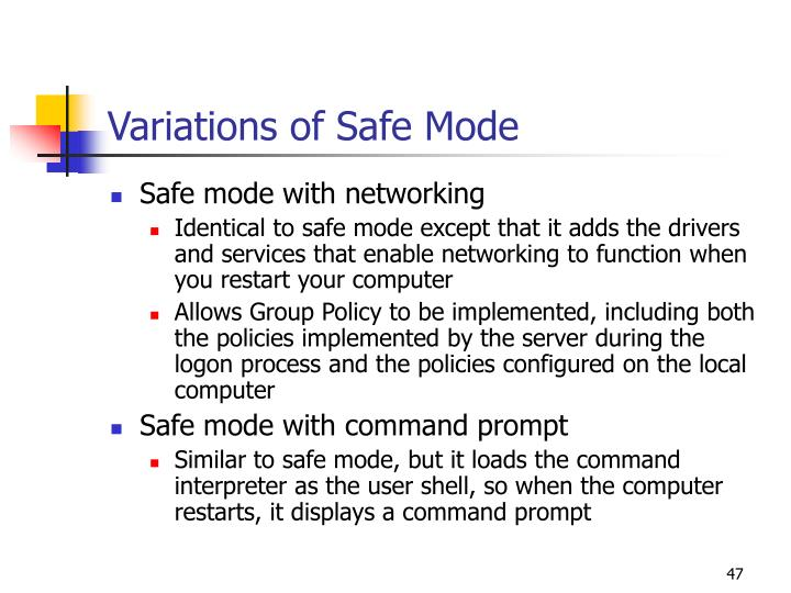 Variations of Safe Mode