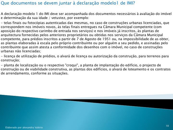 Que documentos se devem juntar à declaração modelo1 de IMI?