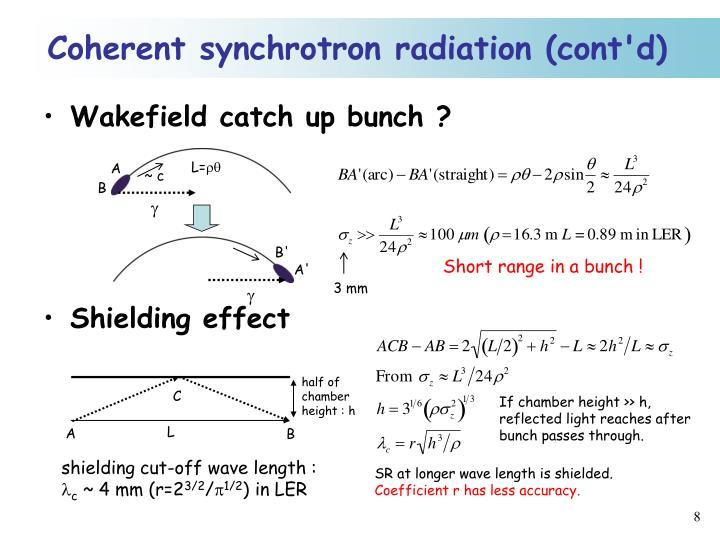 Coherent synchrotron radiation (cont'd)
