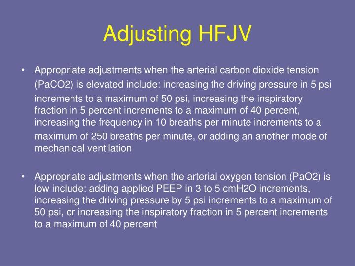 Adjusting HFJV