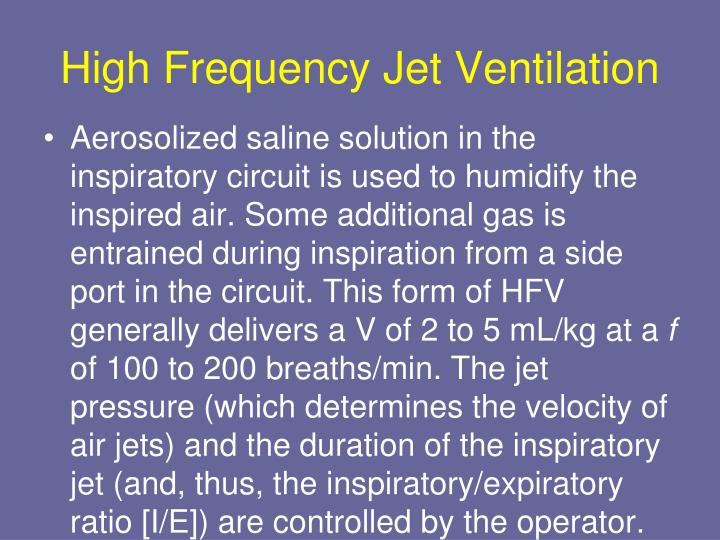 High Frequency Jet Ventilation