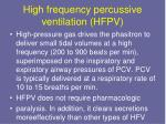 high frequency percussive ventilation hfpv2