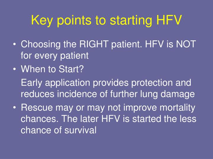 Key points to starting HFV
