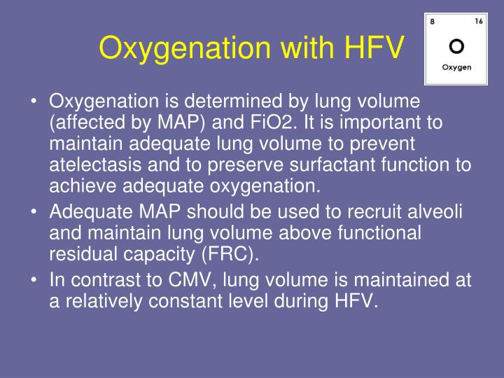 Oxygenation with HFV