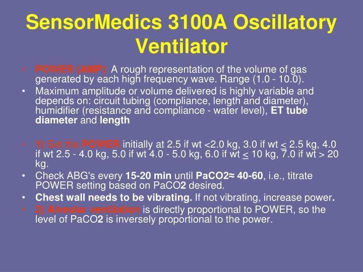 SensorMedics 3100A Oscillatory Ventilator