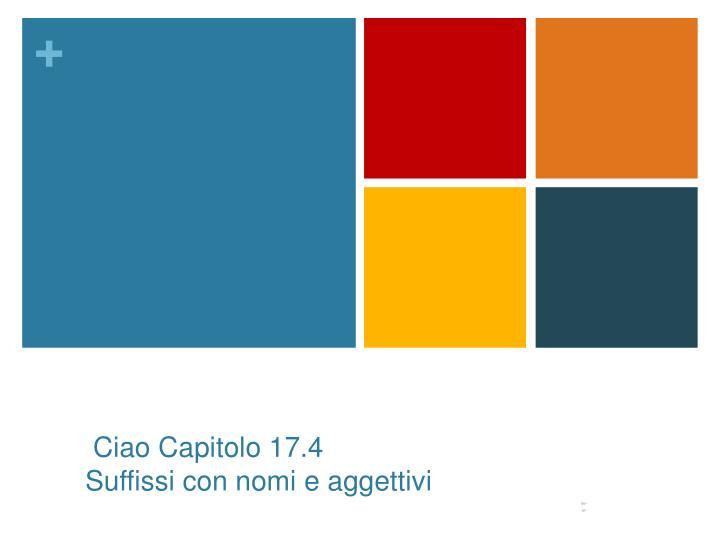 Ciao Capitolo 17.4