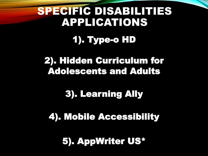 Specific Disabilities Applications