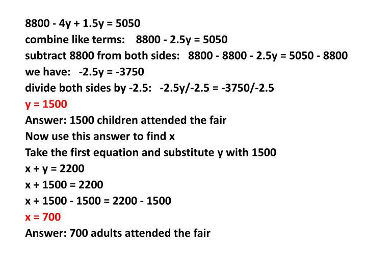 8800 - 4y + 1.5y = 5050