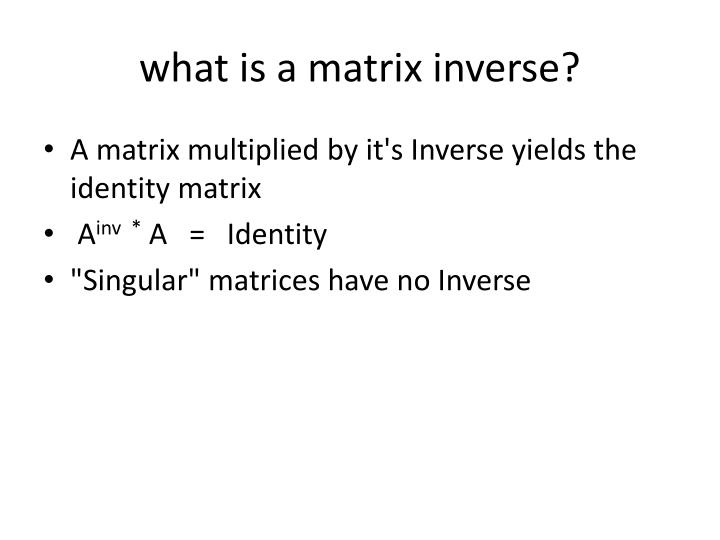 what is a matrix inverse?