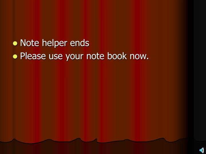 Note helper ends