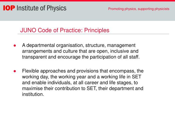 JUNO Code of Practice: Principles