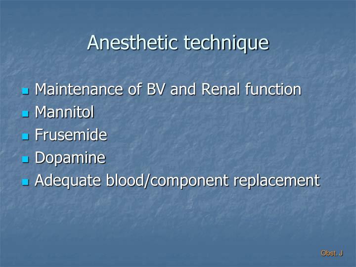 Anesthetic technique