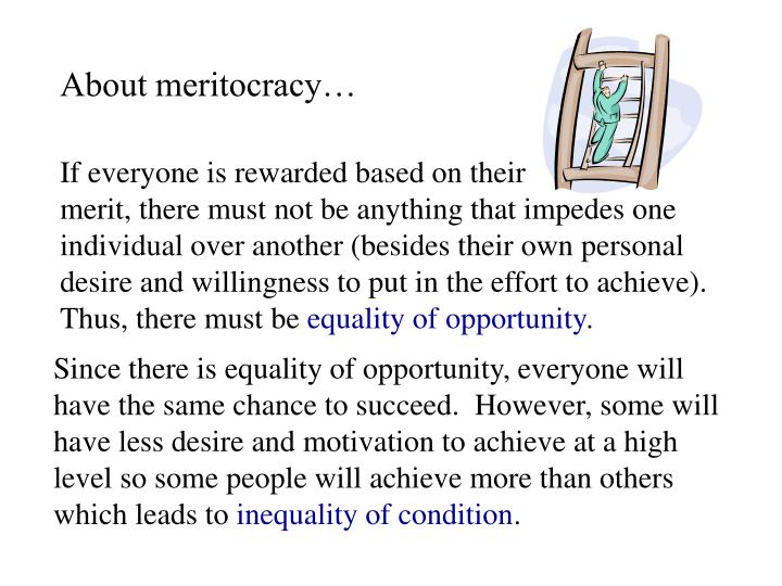About meritocracy…