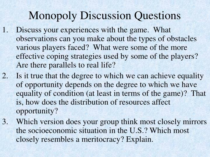 Monopoly Discussion Questions