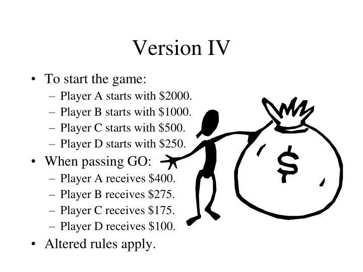 Version IV