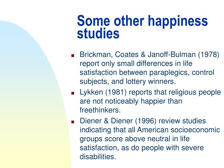 Some other happiness studies