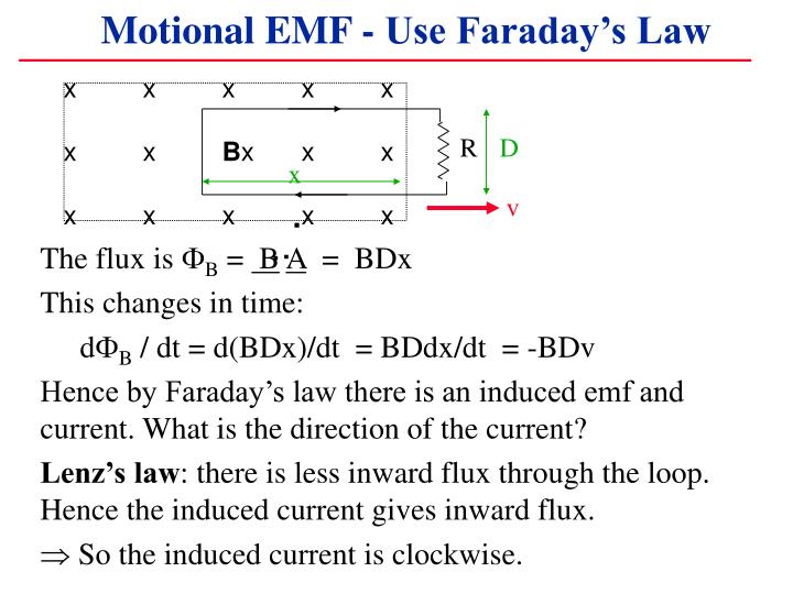 Motional EMF - Use Faraday's Law
