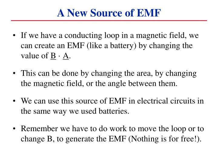 A New Source of EMF