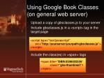 using google book classes on general web server