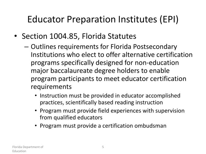 Educator Preparation Institutes (EPI)