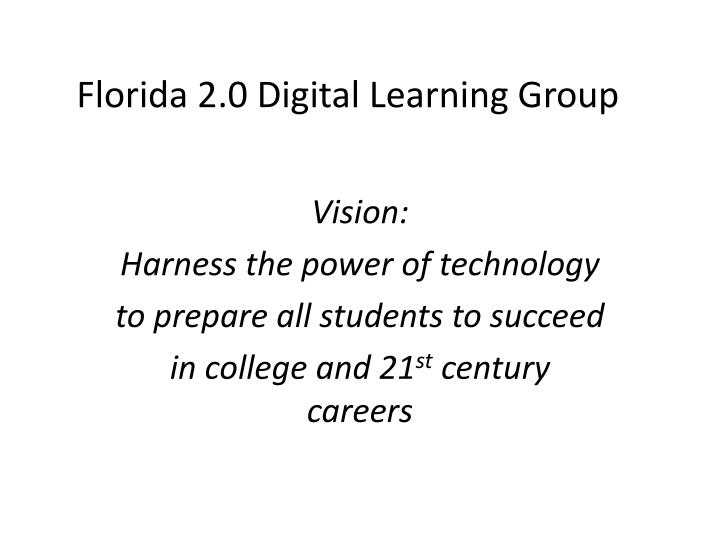 Florida 2.0 Digital Learning Group