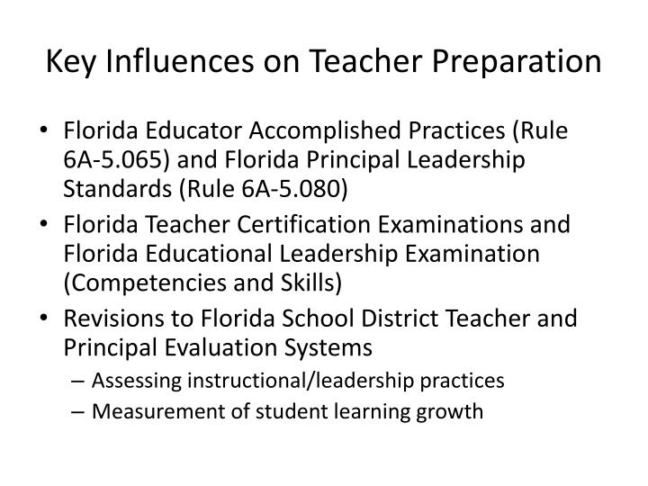 Key Influences on Teacher Preparation
