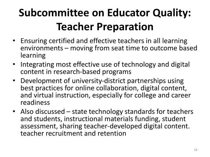 Subcommittee on Educator Quality: Teacher Preparation