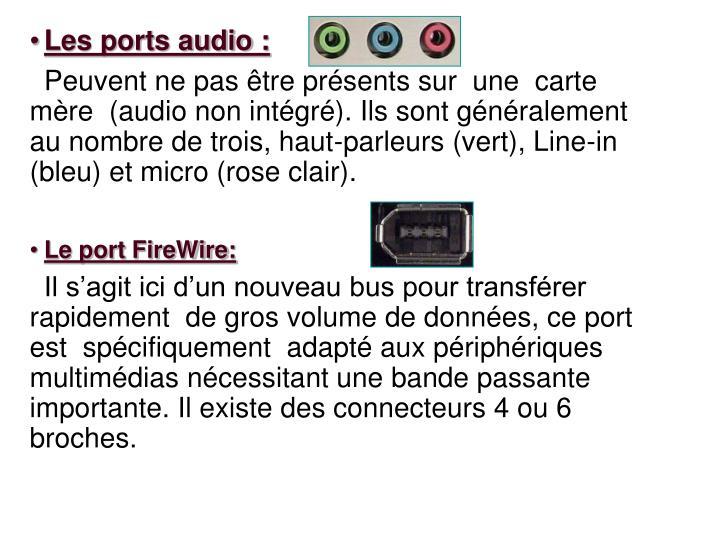Les ports audio :