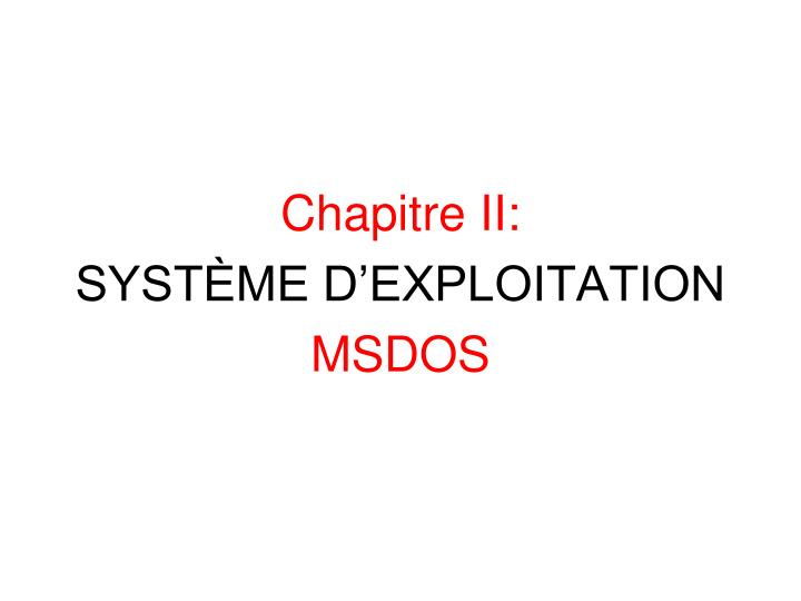 Chapitre II: