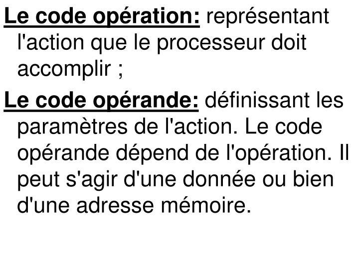 Le code opération: