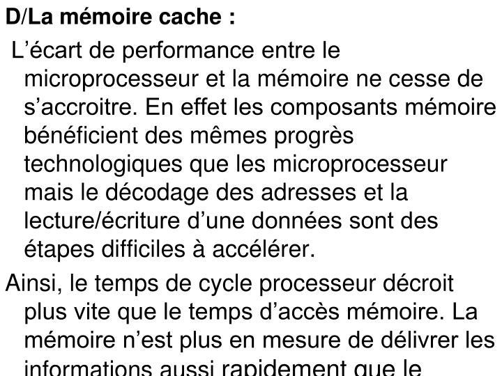 D/La mémoire cache:
