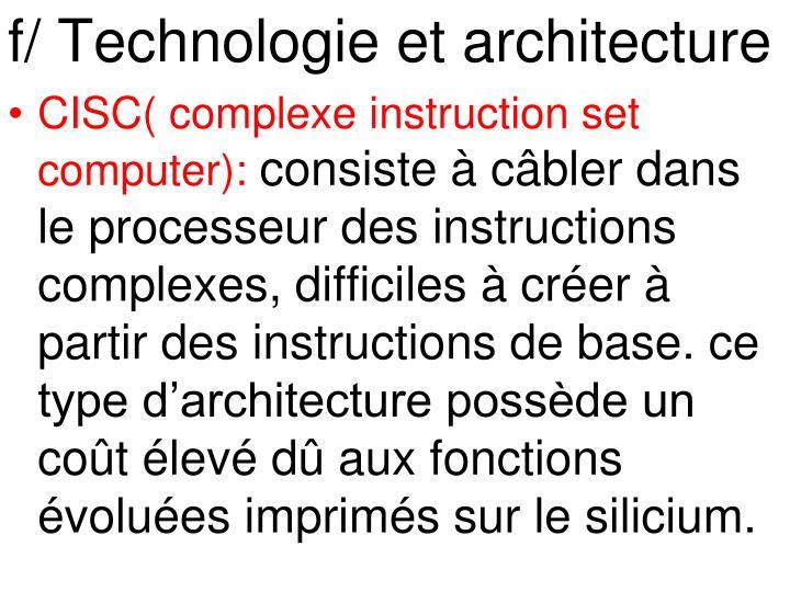 f/ Technologie et architecture