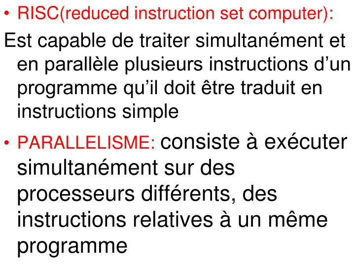 RISC(reduced instruction set computer):