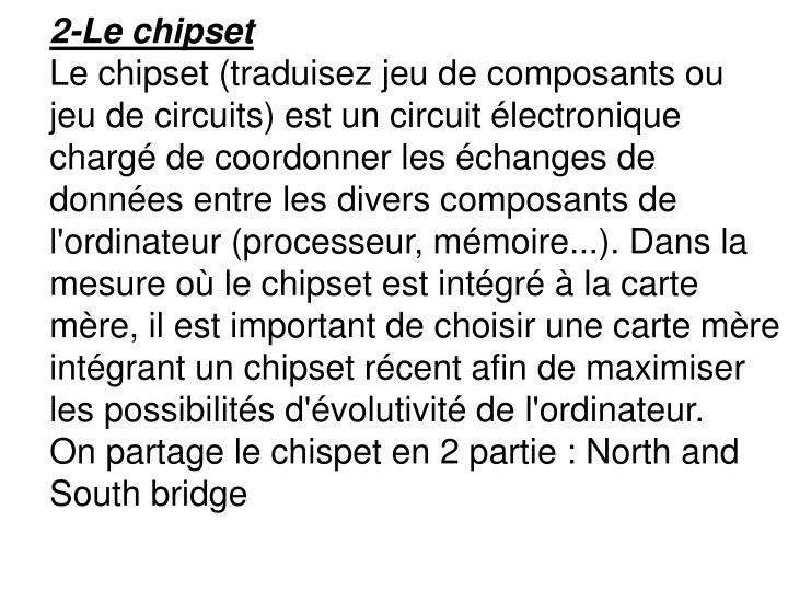 2-Le chipset
