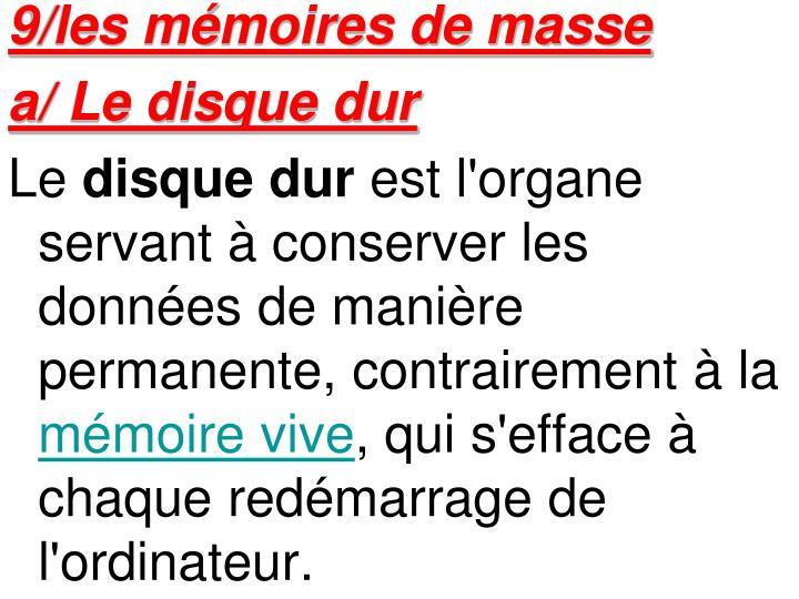 9/les mémoires de masse