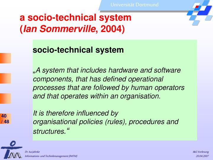 a socio-technical system