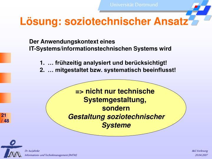 Lösung: soziotechnischer Ansatz
