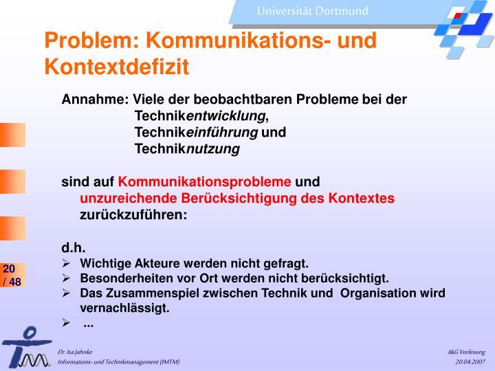 Problem: Kommunikations- und Kontextdefizit