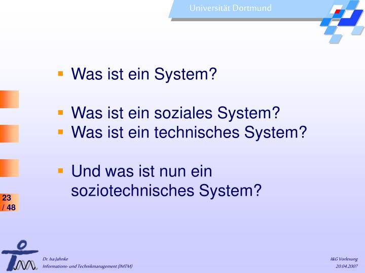 Was ist ein System?