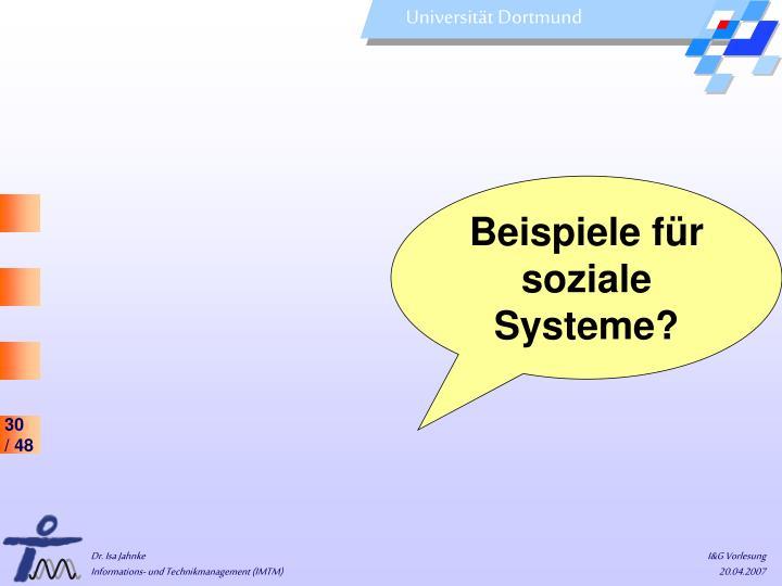 Beispiele für soziale Systeme?