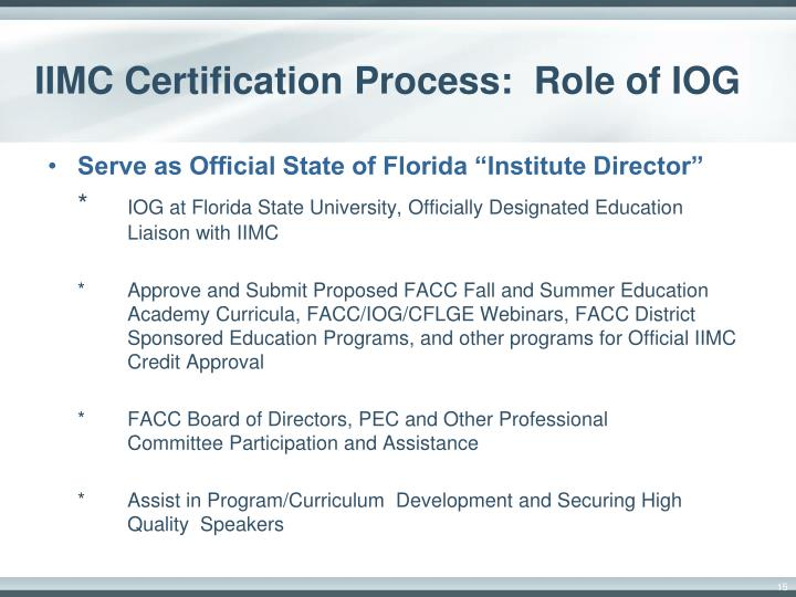 IIMC Certification Process:  Role of IOG