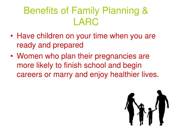 Benefits of Family Planning & LARC