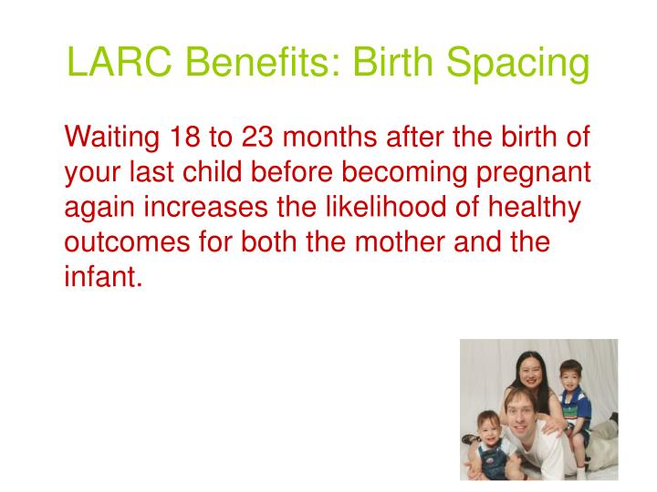 LARC Benefits: Birth Spacing